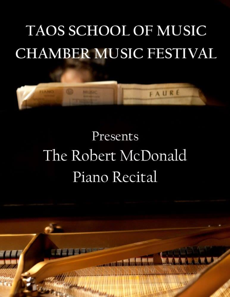 Flyer for Taos School of Music Chamber Music Festival featuring The Robert McDonald Piano Recital